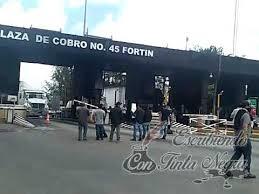 BLOQUEAN CASETAS DE CUITLÁHUAC Y FORTÍN